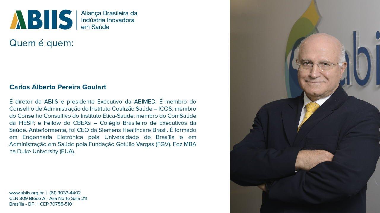 Perfil do diretor da ABIIS, Carlos Alberto Goulart