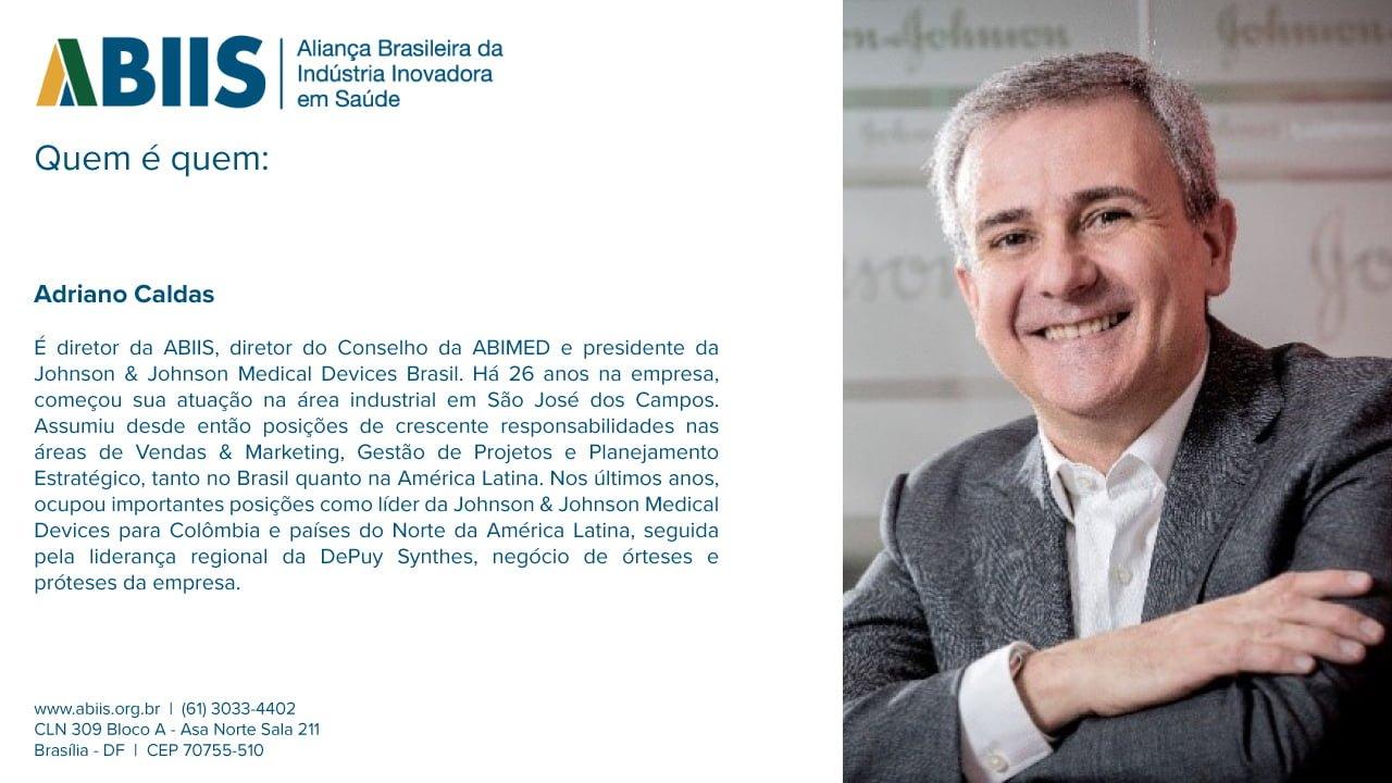 Perfil do diretor da ABIIS, Adriano Caldas