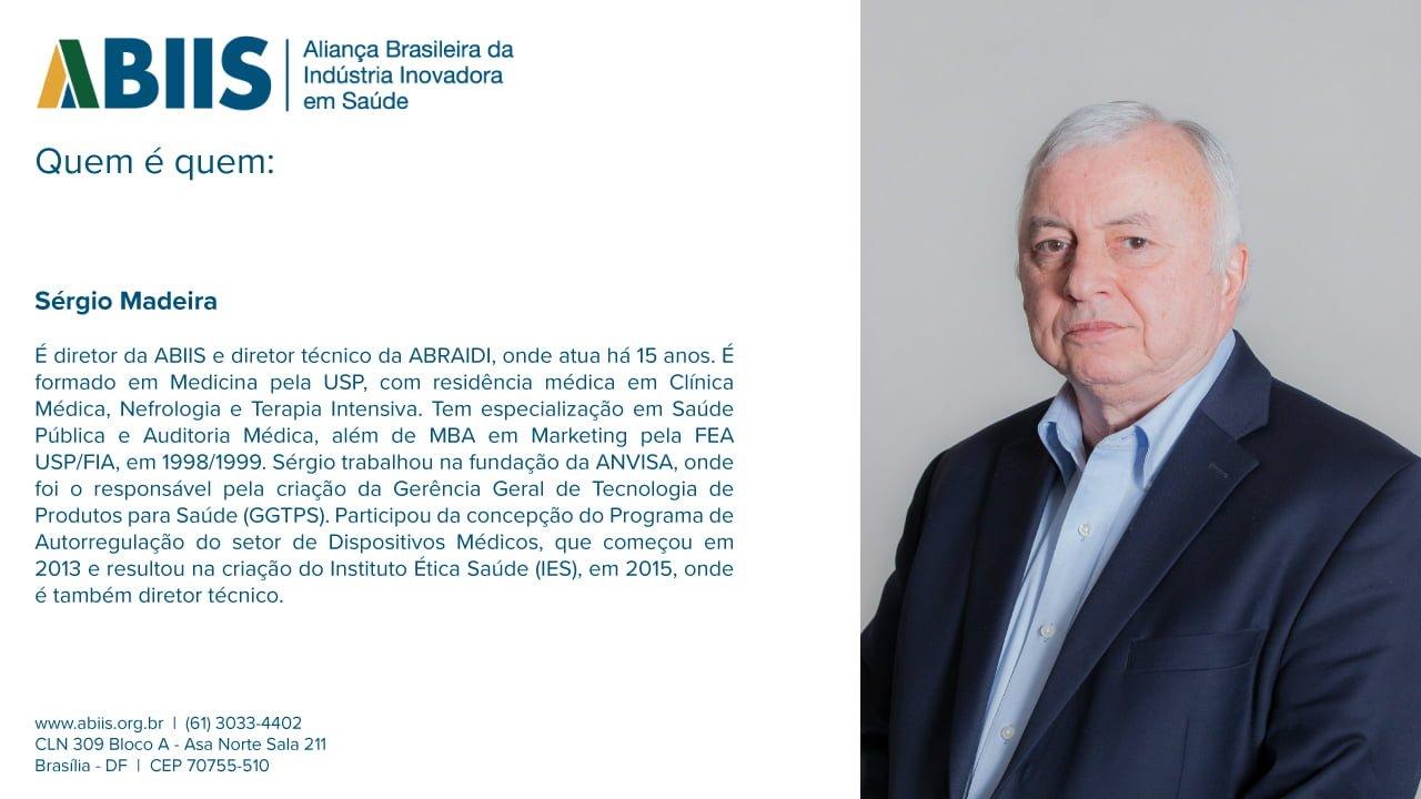 Perfil do Diretor da ABIIS, Sérgio Madeira