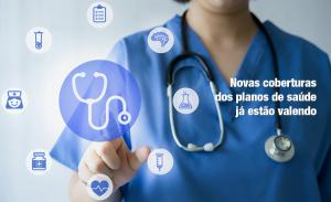 Planos de saúde: novas coberturas entram em vigor