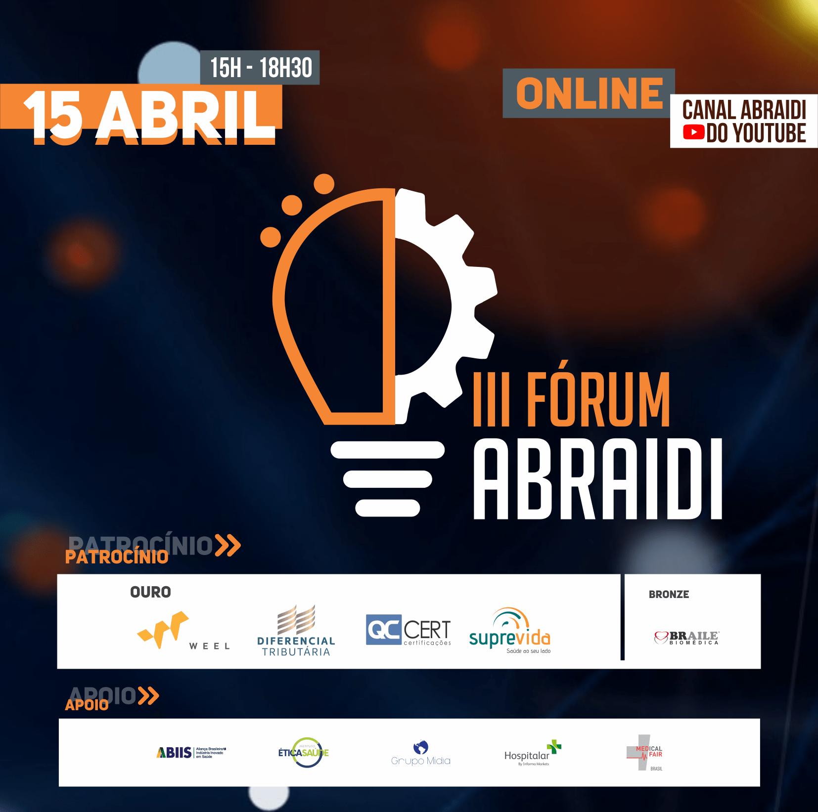 Fórum ABRAIDI debaterá o impacto da pandemia e as perspectivas futuras no setor de saúde